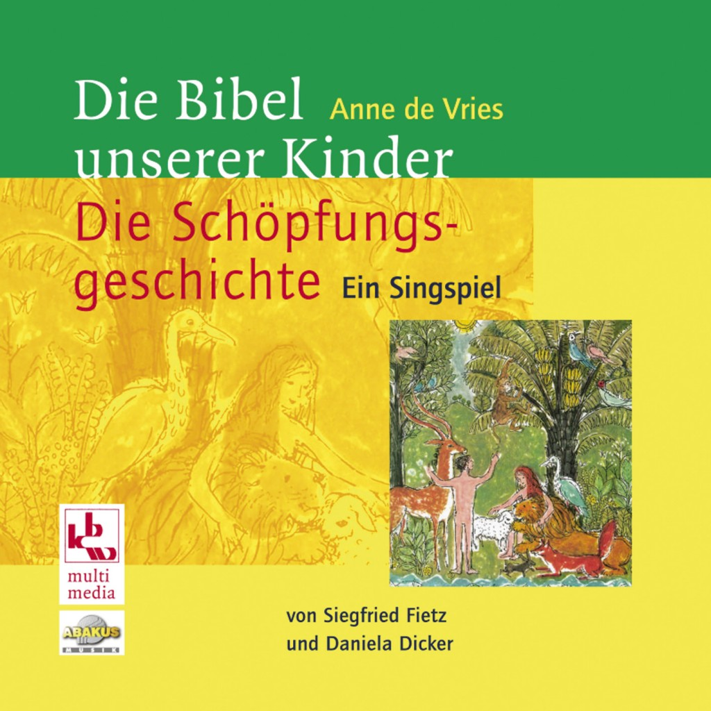 Die bibel unserer kinder die sch pfungsgeschichte for Die kinder des
