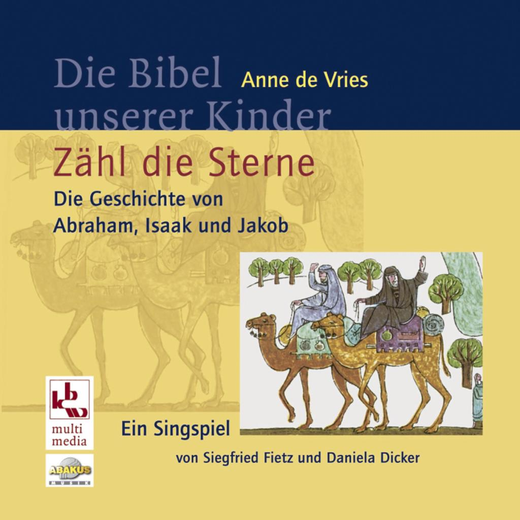 Die Testsieger Unserer Redaktion: Die Bibel Unserer Kinder: Zähl Die Sterne · ABAKUS Musik