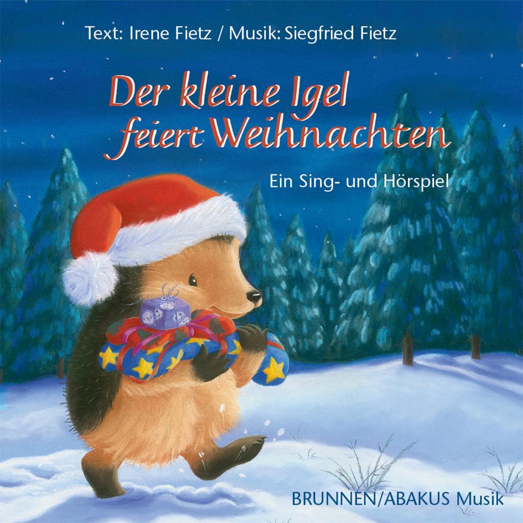 Der kleine Igel feiert Weihnachten · ABAKUS Musik