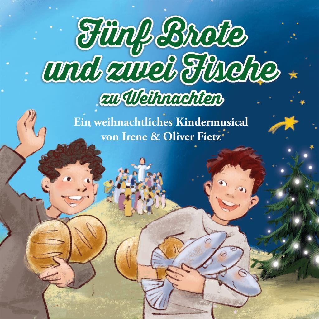 Fünf Brote und zwei Fische zu Weihnachten · ABAKUS Musik
