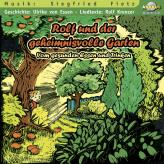 Rolf und der geheimnisvolle Garten