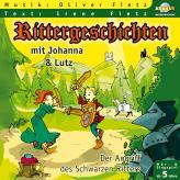 Rittergeschichten mit Johanna und Lutz