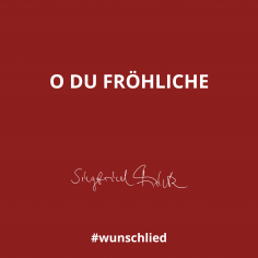 O du fröhliche #wunschlied