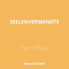 Seelenverwandte #wunschlied