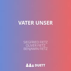 Vater Unser #duett