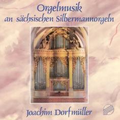 Orgelmusik an sächsischen Silbermann-Orgeln