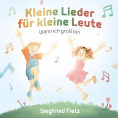 Kleine Lieder für kleine Leute