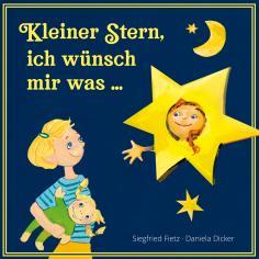 Kleiner Stern, ich wünsch mir was